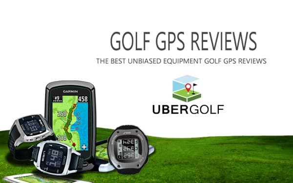 GOLF GPS REVIEWS : GPS Golf Watch and HandHelds