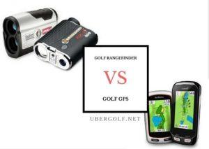 Golf GPS vs Golf Rangefinder