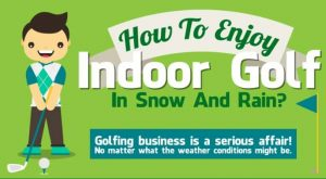 All You Need To Know About Indoor Golf