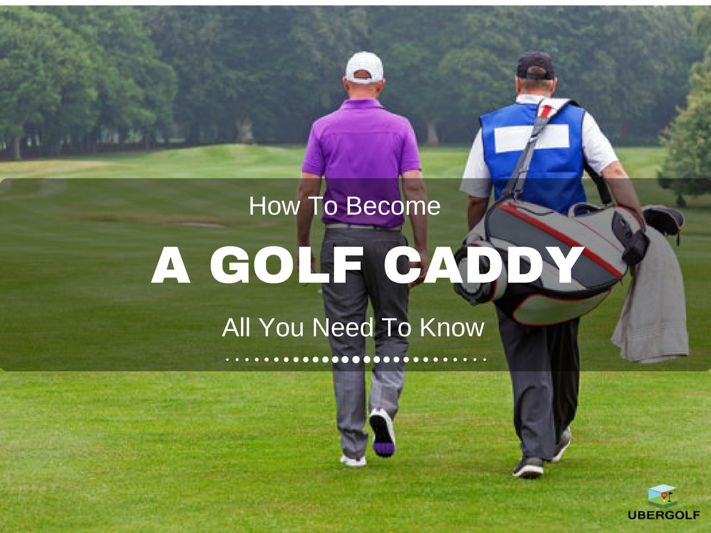 How to Be a Golf Caddy