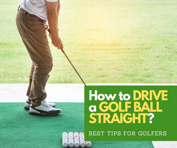 how to drive a golf ball straight