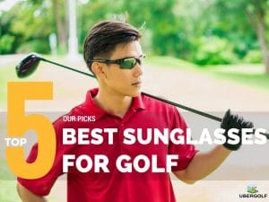 Best Golf Sunglasses For Golf