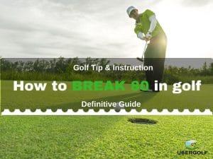 How to break in golf 80