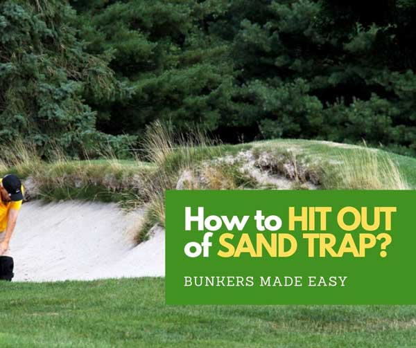 How to hit out of sand trap