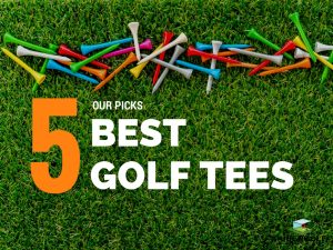 Best Golf Tees 2018
