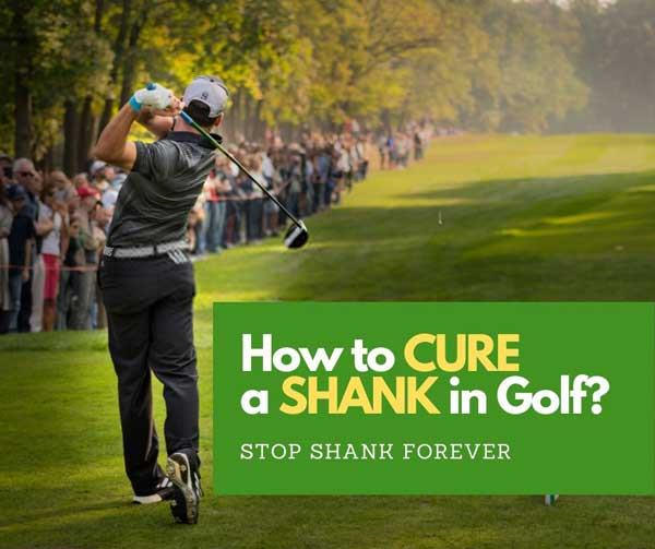 How to cure shank in golf