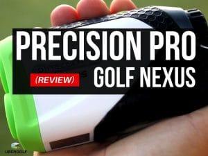Precision Pro Golf Nexus Reviews